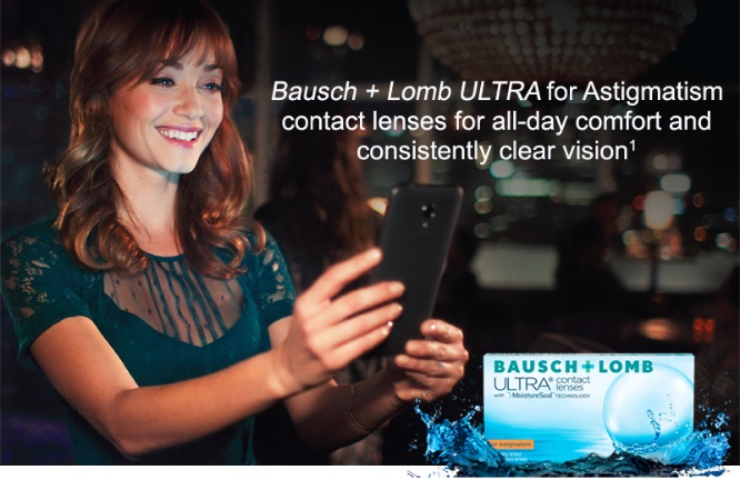 Contact Lenses for Astigmatism for Dry Eye - ULTRA for astigmatism by Bausch Lomb Ad