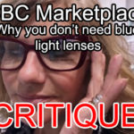 Critique of 'Why You Don't Need Blue Light Lenses' Video