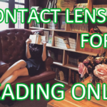 Can You Get Contact Lenses For Reading Only?